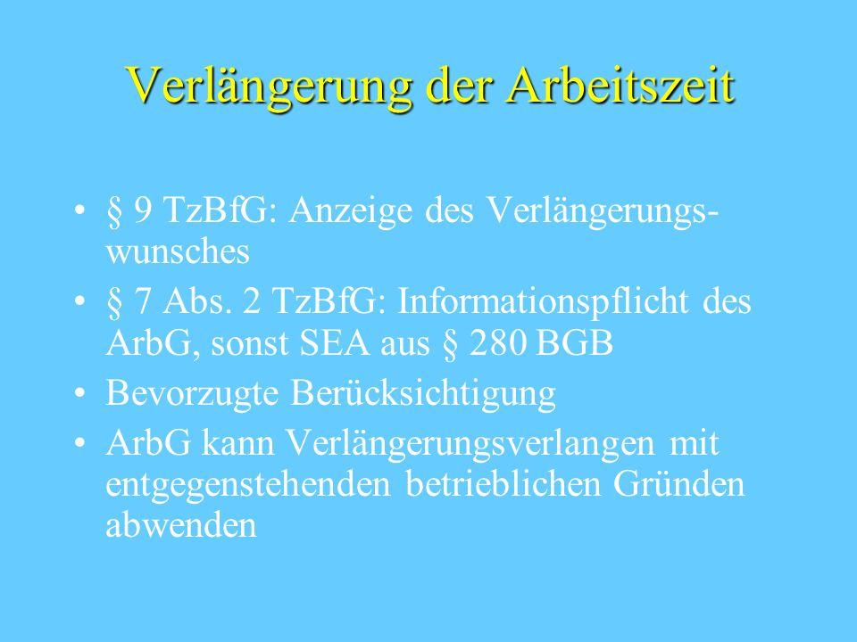 Betriebliche Gründe für die Ablehnung des Teilzeitverlangens § 8 Abs. 4 TzBfG: ArbG muss zustimmen, soweit betriebliche Gründe nicht entgegenstehen Be