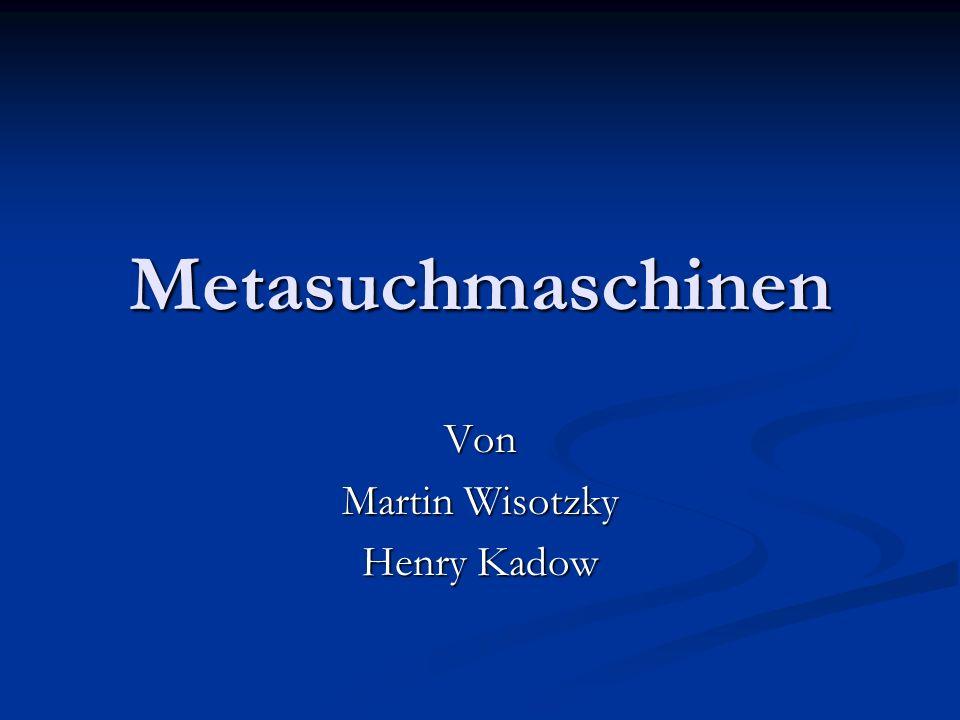 Metasuchmaschinen Von Martin Wisotzky Henry Kadow
