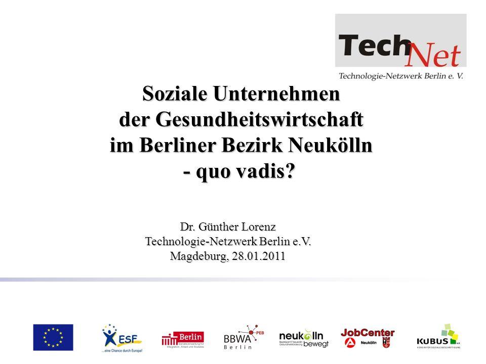 Soziale Unternehmen der Gesundheitswirtschaft im Berliner Bezirk Neukölln - quo vadis? Soziale Unternehmen der Gesundheitswirtschaft im Berliner Bezir