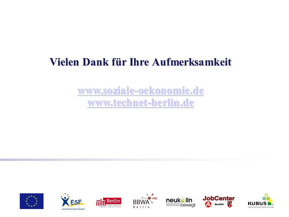 Vielen Dank für Ihre Aufmerksamkeit www.soziale-oekonomie.de www.technet-berlin.de www.soziale-oekonomie.de www.technet-berlin.de