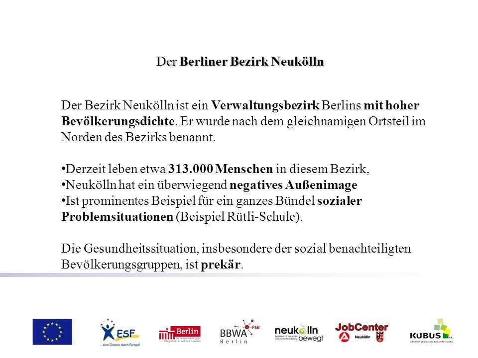 Der Berliner Bezirk Neukölln Der Berliner Bezirk Neukölln Der Bezirk Neukölln ist ein Verwaltungsbezirk Berlins mit hoher Bevölkerungsdichte. Er wurde