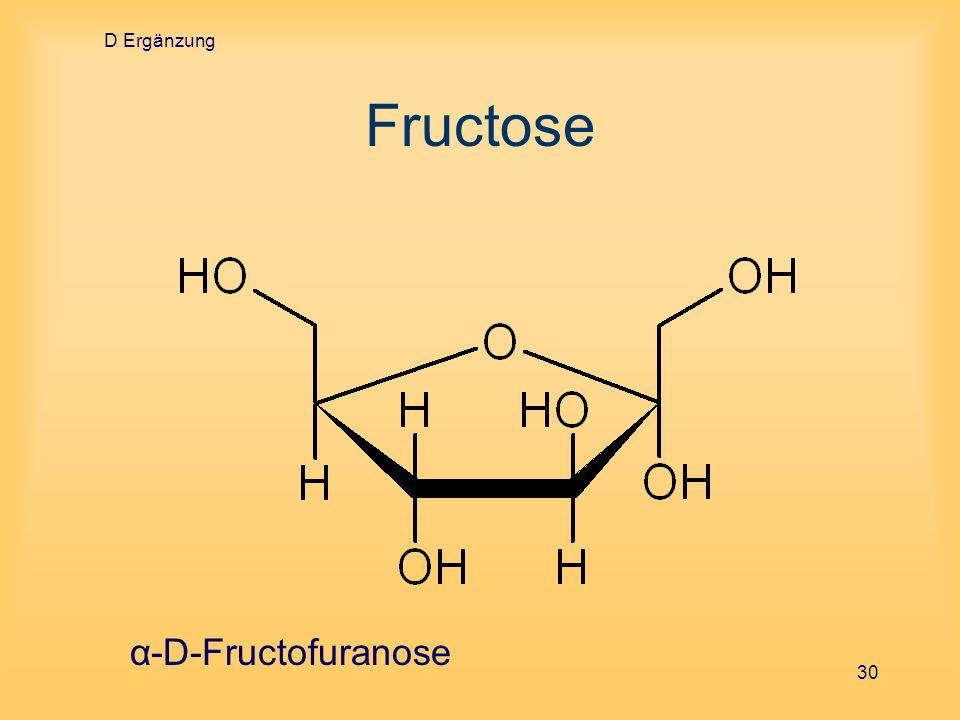 D Ergänzung 30 Fructose α-D-Fructofuranose