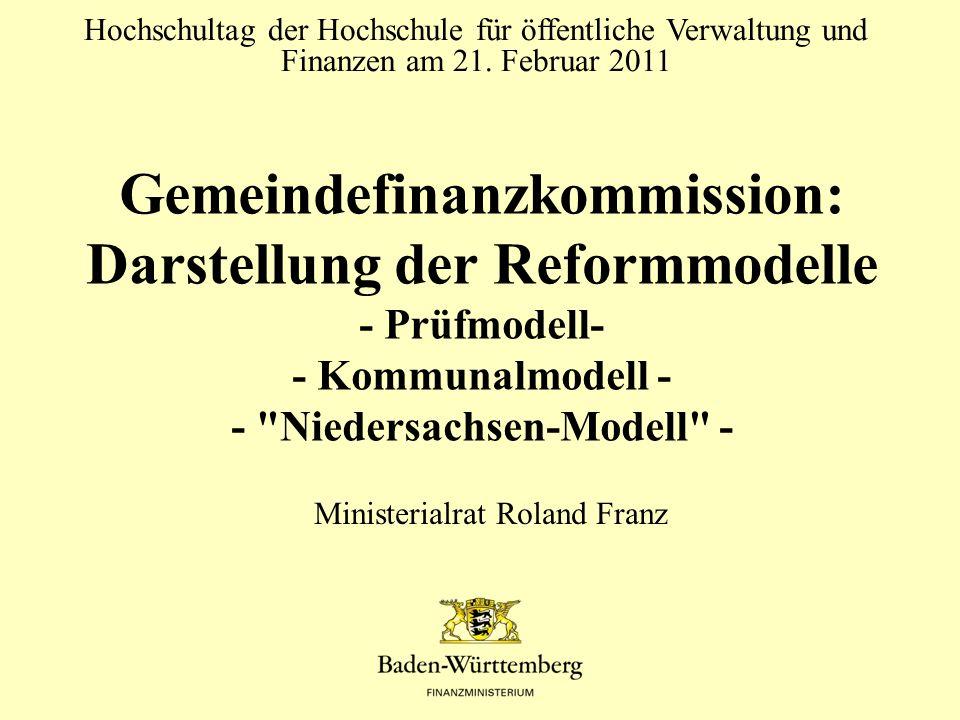 Gemeindefinanzkommission: Darstellung der Reformmodelle - Prüfmodell- - Kommunalmodell - -