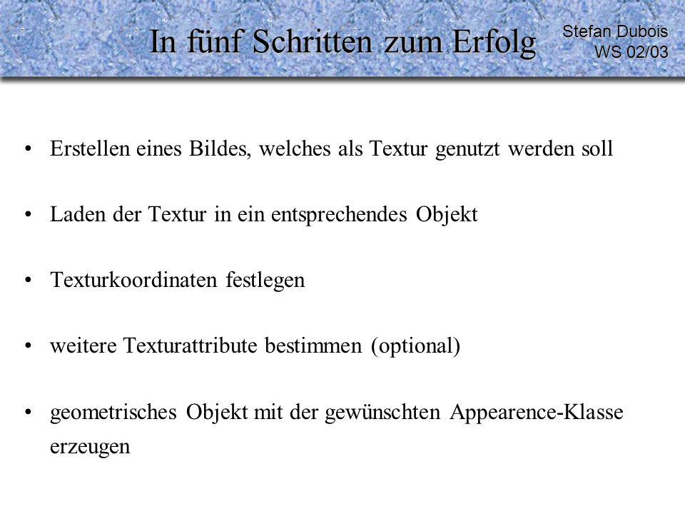 Schritt 3 Beispiel Stefan Dubois WS 02/03