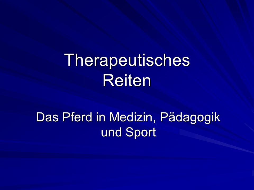 Therapeutisches Reiten Das Pferd in Medizin, Pädagogik und Sport