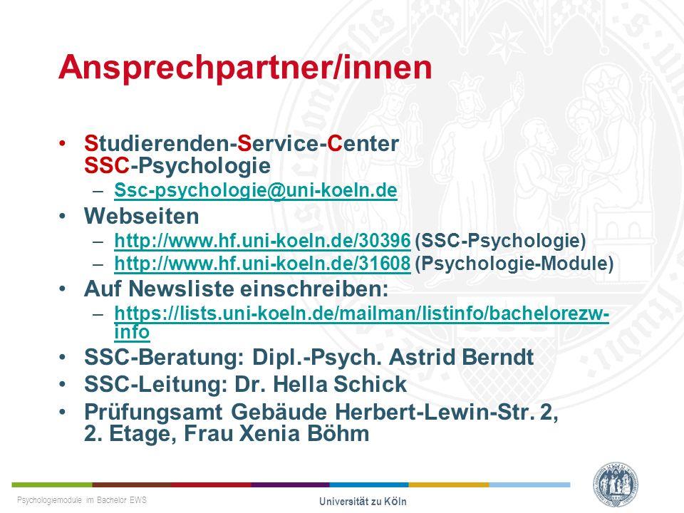 Psychologiemodule im Bachelor EWS Universität zu Köln Ansprechpartner/innen Studierenden-Service-Center SSC-Psychologie –Ssc-psychologie@uni-koeln.deS
