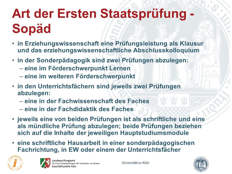 Universit ä t zu K ö ln Der Erstantrag zur Zulassung für die Erste Staatsprüfung für Lehrämter an Schulen wird beim Landesprüfungsamt, Gyrhofstraße 19 bzw.