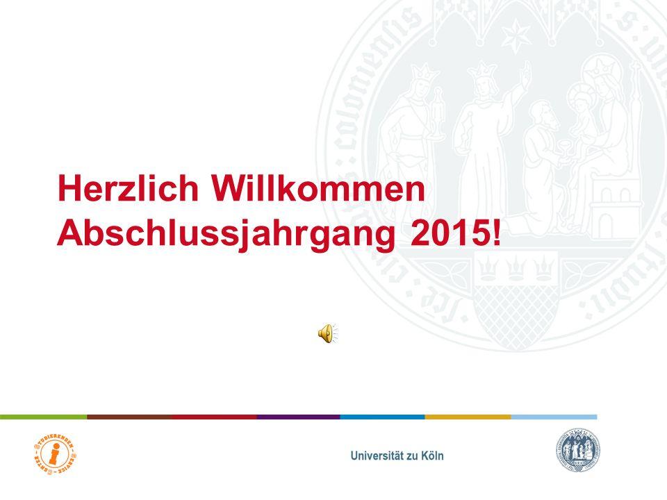 Herzlich Willkommen Abschlussjahrgang 2015!