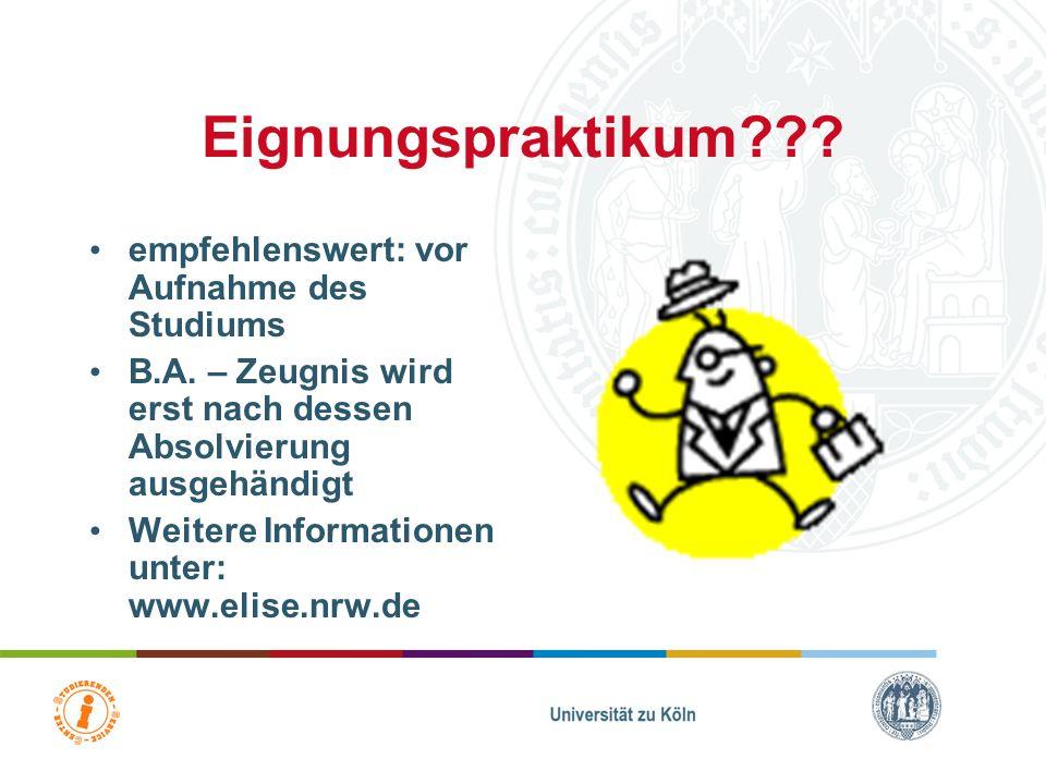 Weitere Ansprechpartner Zentrum für LehrerInnenbildung (ZfL) –Beratungsnavi –Prüfungsordnungen –Praktika –… http://zfl.uni-koeln.de