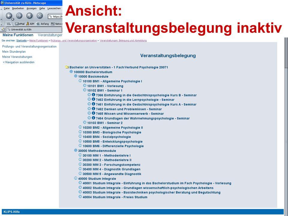 Erstsemestereinführung Bachelor Psychologie Universität zu Köln Ansicht: Veranstaltungsbelegung inaktiv