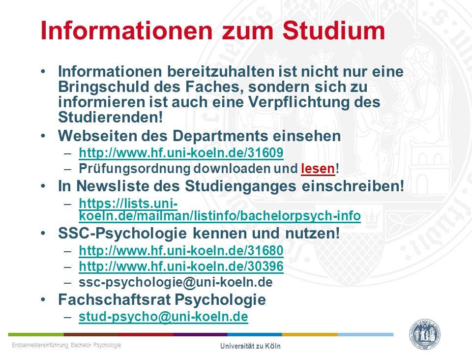 Erstsemestereinführung Bachelor Psychologie Universität zu Köln Informationen zum Studium Informationen bereitzuhalten ist nicht nur eine Bringschuld
