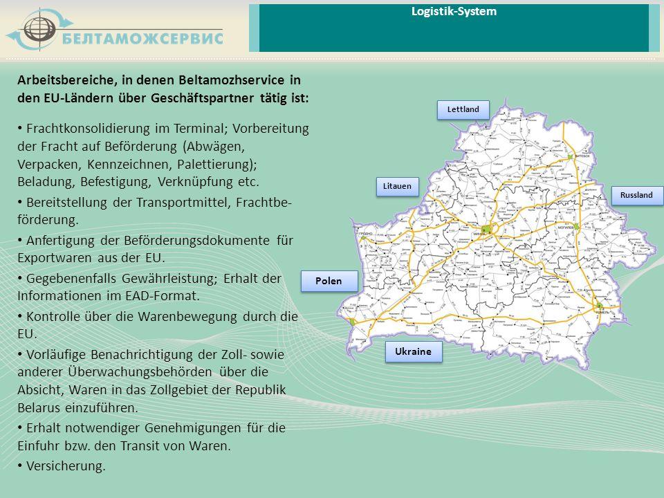 Arbeitsbereiche, in denen Beltamozhservice in den EU-Ländern über Geschäftspartner tätig ist: Frachtkonsolidierung im Terminal; Vorbereitung der Frach
