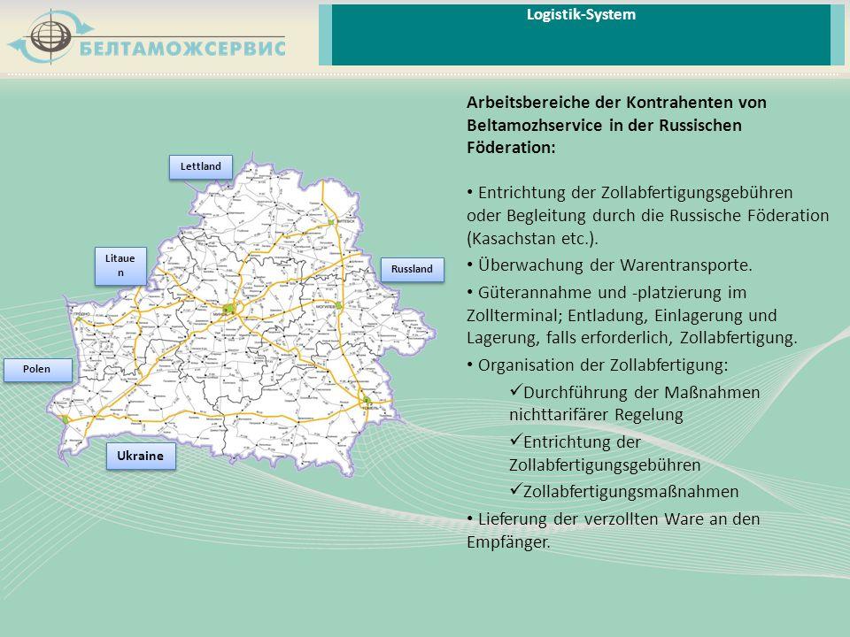 Arbeitsbereiche der Kontrahenten von Beltamozhservice in der Russischen Föderation: Entrichtung der Zollabfertigungsgebühren oder Begleitung durch die