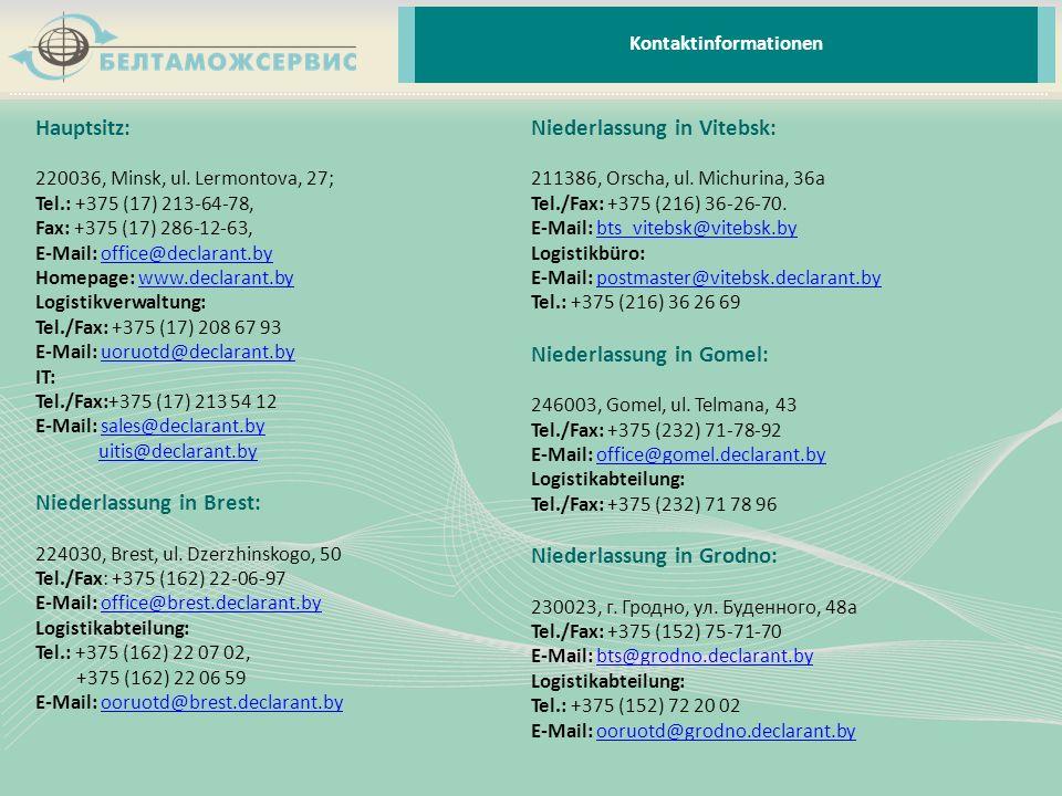 Hauptsitz: 220036, Minsk, ul. Lermontova, 27; Tel.: +375 (17) 213-64-78, Fax: +375 (17) 286-12-63, E-Mail: office@declarant.byoffice@declarant.by Home