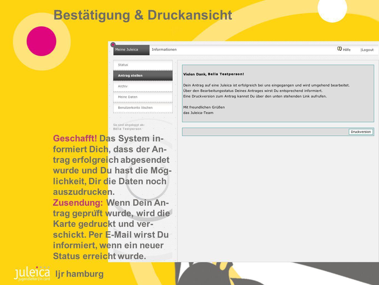 Bestätigung & Druckansicht Geschafft.