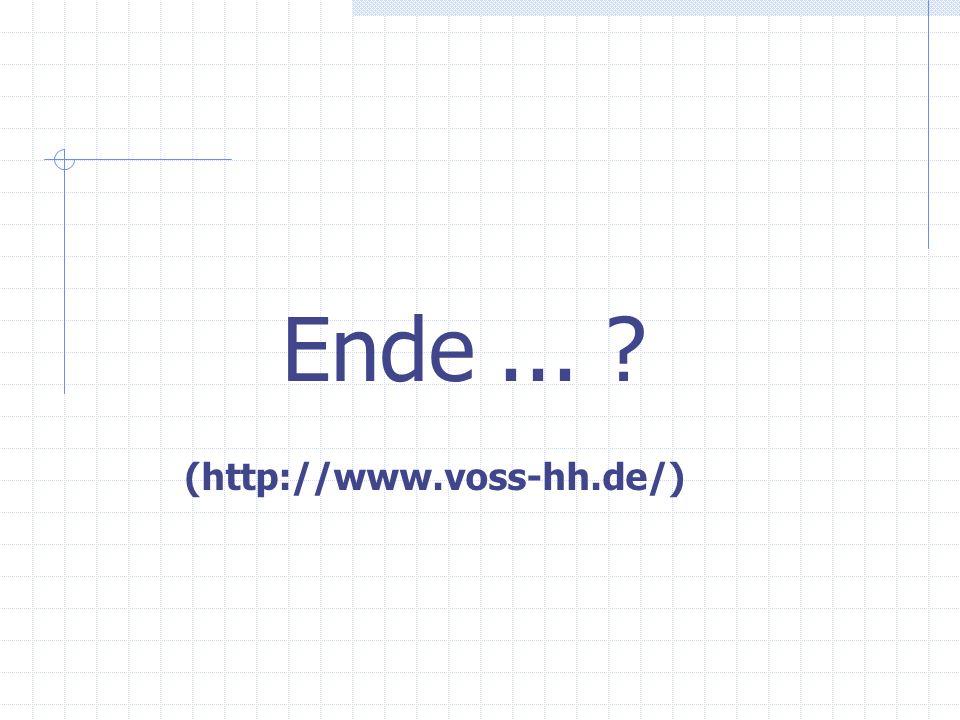 Ende... ? (http://www.voss-hh.de/)