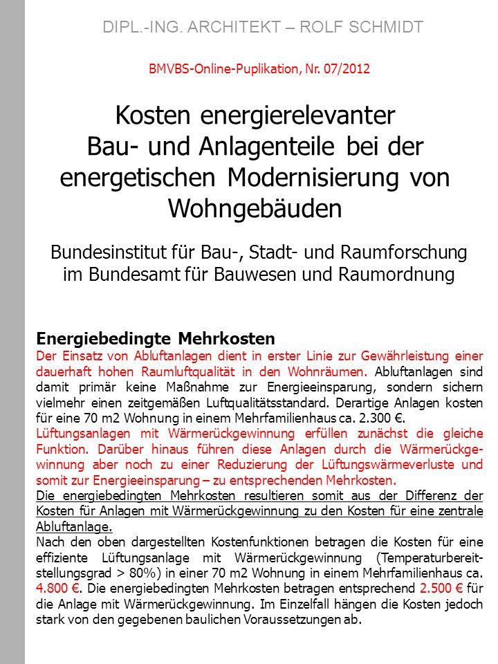 Kosten energierelevanter Bau- und Anlagenteile bei der energetischen Modernisierung von Wohngebäuden Bundesinstitut für Bau-, Stadt- und Raumforschung