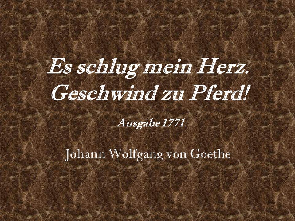 Geliebte Verbotene/verborgene Liebe Wild/leidenschaftlich Wird verlassen (verlässt ihn im Gedicht von 1771)