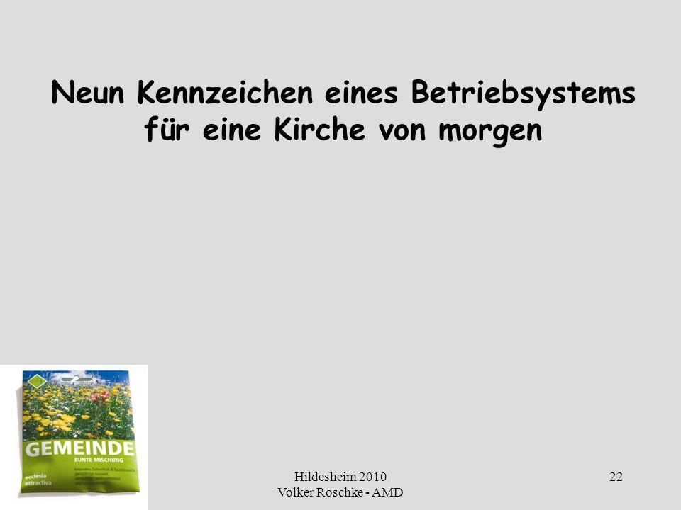 Hildesheim 2010 Volker Roschke - AMD 22 Neun Kennzeichen eines Betriebsystems für eine Kirche von morgen