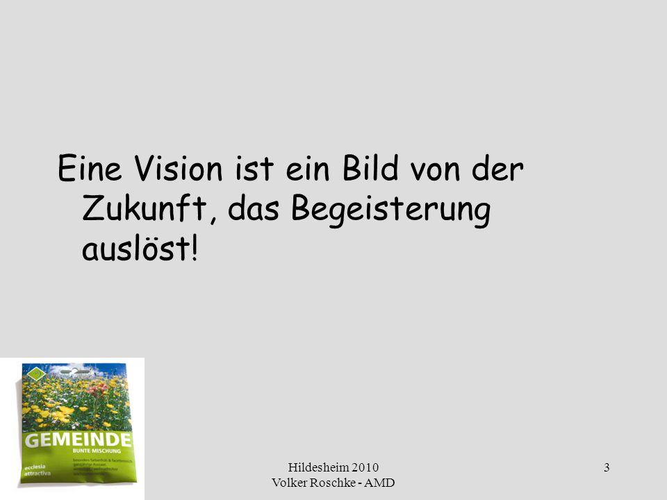 Hildesheim 2010 Volker Roschke - AMD 4 Fresh expressions of church – ein neues Betriebssystem für eine Kirche von morgen I.Beispiele II.Kirche als Ort gestalteter Vielfalt III.Ein neues Betriebssystem für eine Kirche von morgen