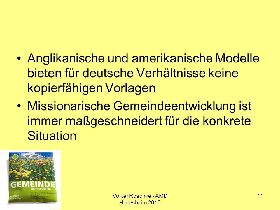 Volker Roschke - AMD Hildesheim 2010 11 Anglikanische und amerikanische Modelle bieten für deutsche Verhältnisse keine kopierfähigen Vorlagen Missiona