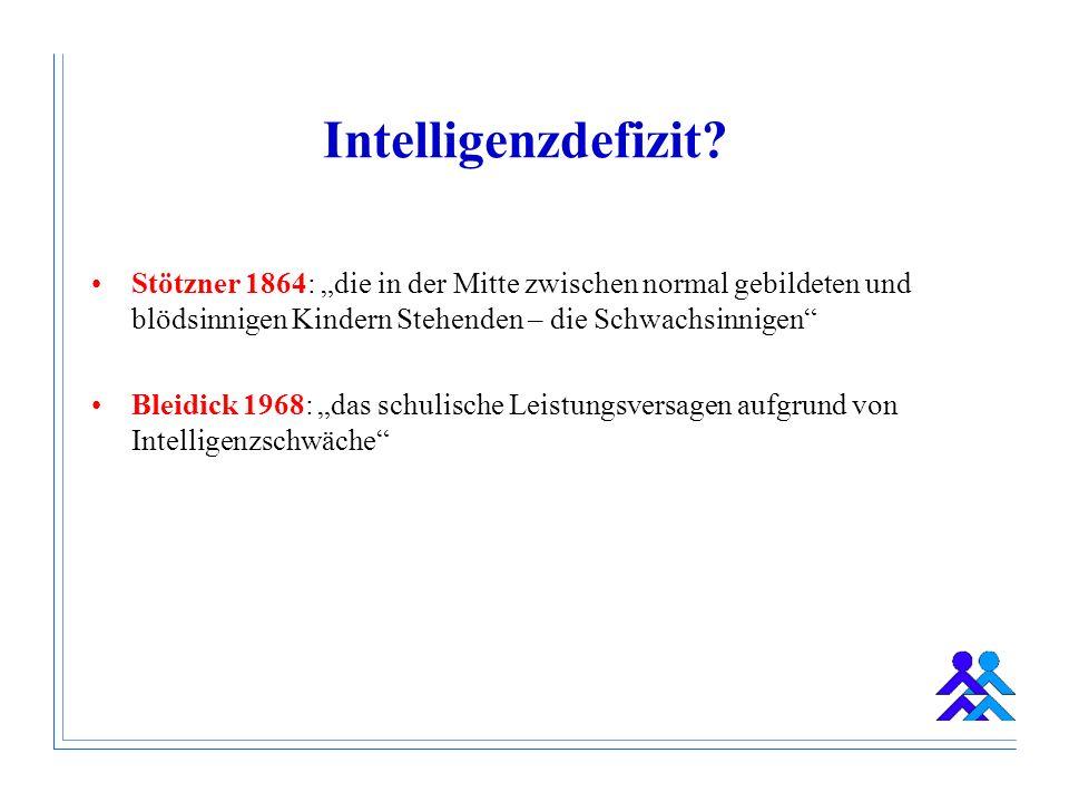 Stötzner 1864: Gerade in den unteren Volksschichten stellt sich die Zahl der Schwachsinnigen als eine wahrhaft erschreckende heraus.