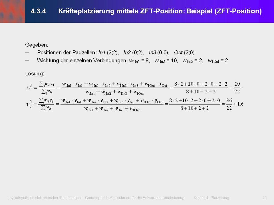 Layoutsynthese elektronischer Schaltungen – Grundlegende Algorithmen für die Entwurfsautomatisierung Kapitel 4: Platzierung45 4.3.4Kräfteplatzierung m