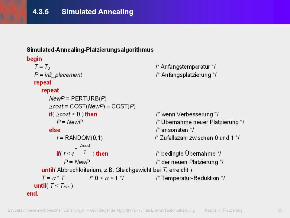 Layoutsynthese elektronischer Schaltungen – Grundlegende Algorithmen für die Entwurfsautomatisierung Kapitel 4: Platzierung55 4.3.5Simulated Annealing