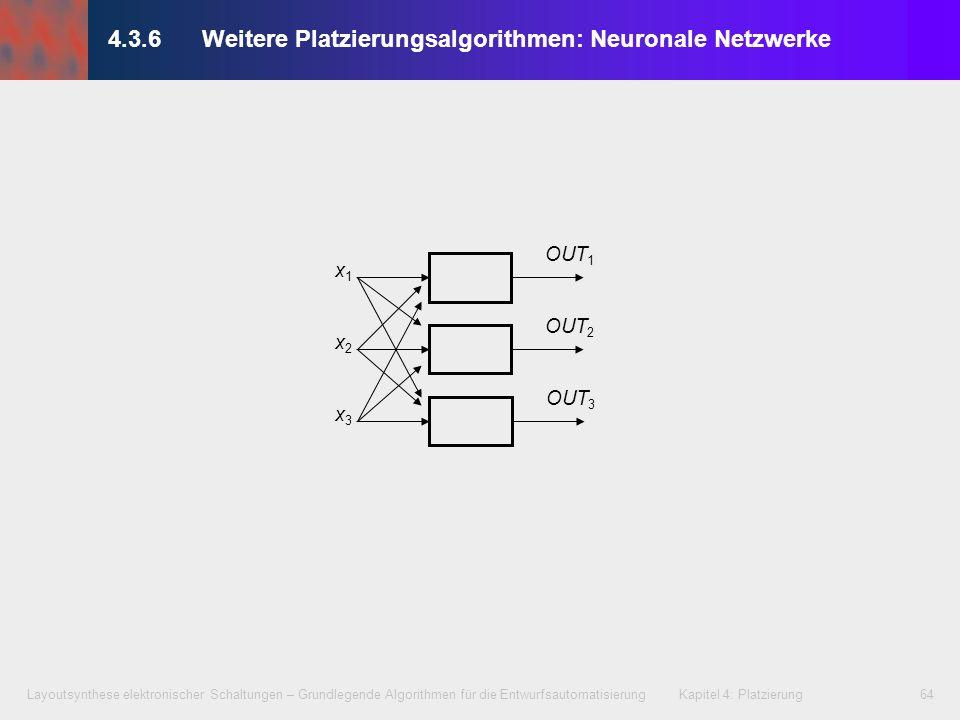 Layoutsynthese elektronischer Schaltungen – Grundlegende Algorithmen für die Entwurfsautomatisierung Kapitel 4: Platzierung64 4.3.6Weitere Platzierung