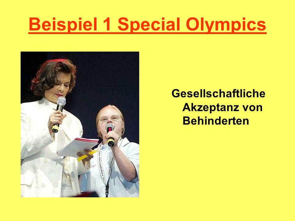 Beispiel 1 Special Olympics Gesellschaftliche Akzeptanz von Behinderten