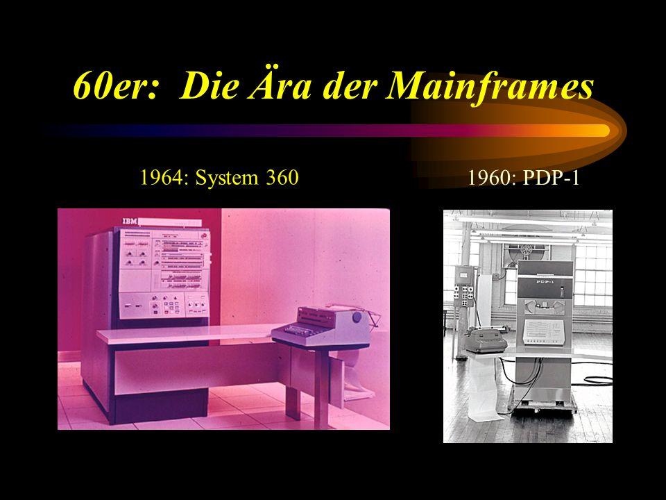 Mainframes: System 360 Aufhebung der Trennung zwischen wissenschaftlichen und kommerziellen Rechnern - Kompatibilität Familie von Rechnern mit Leistungsspektrum 1:100 .