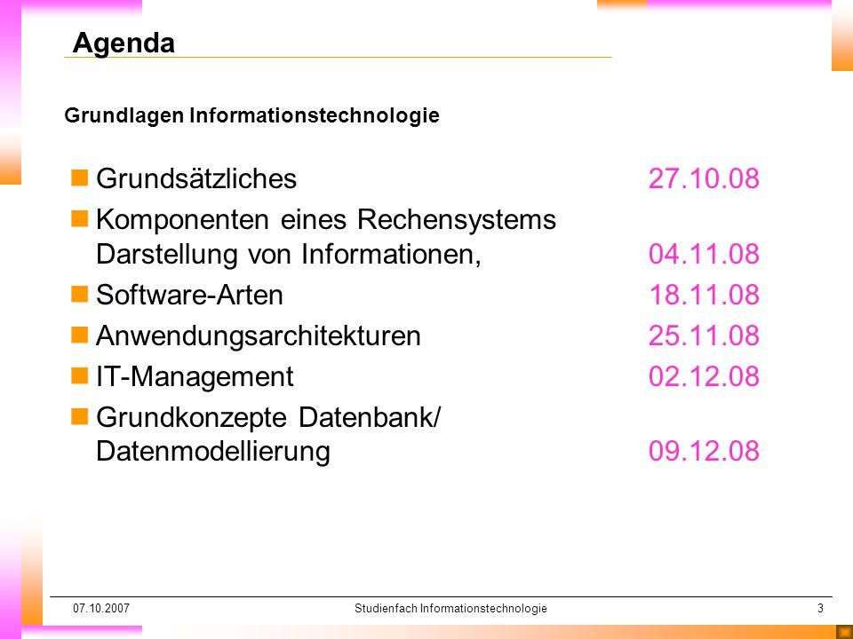 07.10.2007Studienfach Informationstechnologie34 Grundkonzept Datenbank/Datenmodellierung Datenbanken nModelle nHierarchische DB nRelationale DB nObjektorientierte DB nKomponenten nDatenbank nDatenbankmanagementsystem (DBMS) nDDL nDML nDSDL n(Abfragesprache)