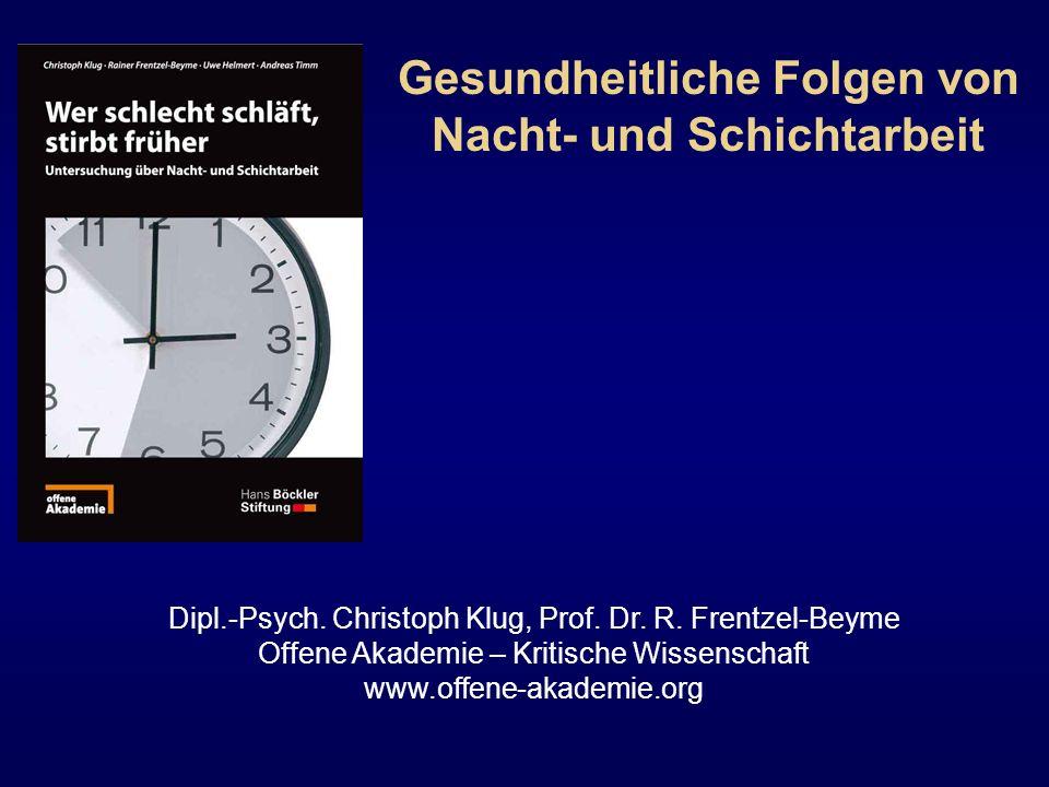 Dipl.-Psych. Christoph Klug, Prof. Dr. R. Frentzel-Beyme Offene Akademie – Kritische Wissenschaft www.offene-akademie.org Gesundheitliche Folgen von N