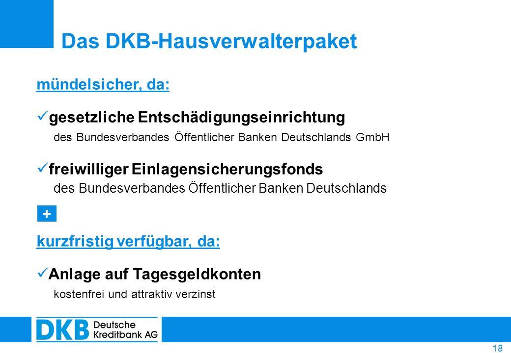 18 mündelsicher, da: gesetzliche Entschädigungseinrichtung des Bundesverbandes Öffentlicher Banken Deutschlands GmbH freiwilliger Einlagensicherungsfo