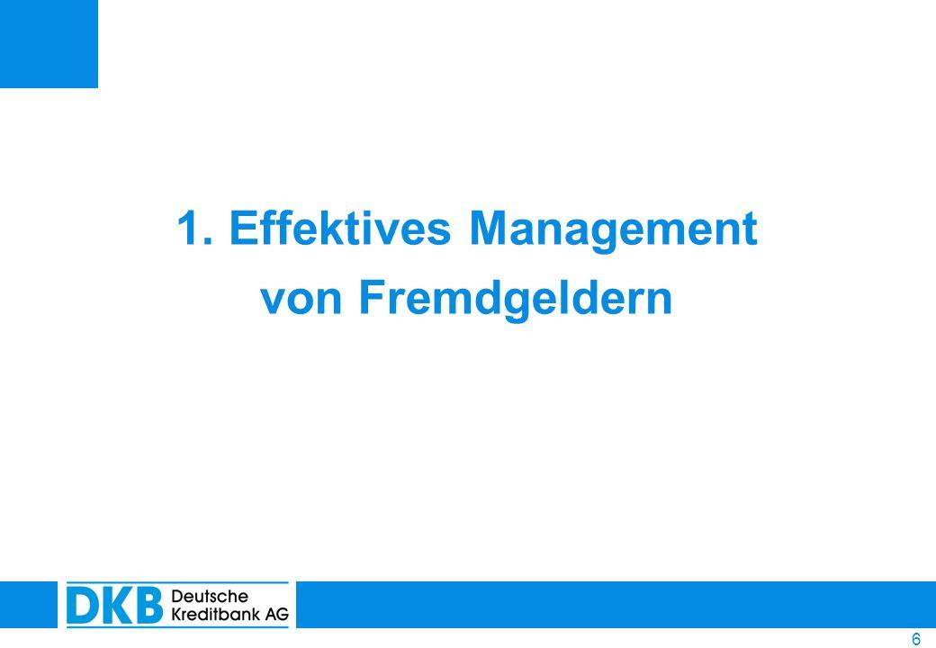 7 Verwaltung von Fremdgeldern § 27 WEG – Aufgaben und Befugnisse des Verwalters … eingenommene Gelder zu verwalten (§ 27 WEG, Abs.