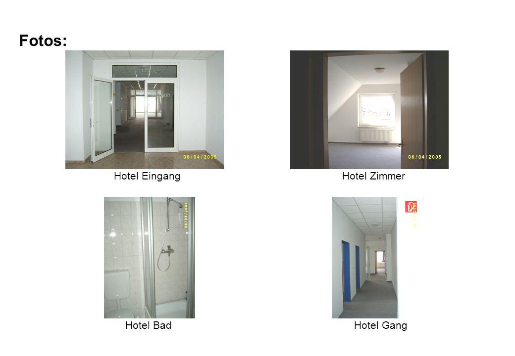 Fotos: Hotel EingangHotel Zimmer Hotel BadHotel Gang