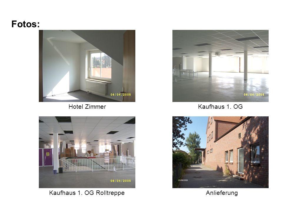 Fotos: Hotel ZimmerKaufhaus 1. OG Kaufhaus 1. OG RolltreppeAnlieferung