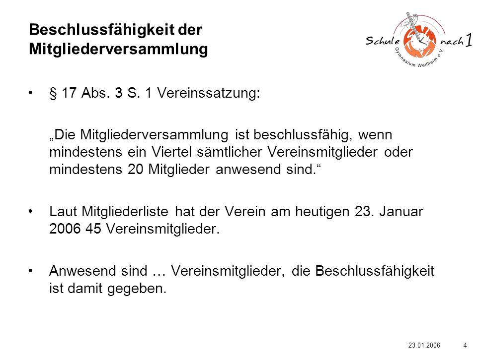 523.01.2006 TOP 1 Rechenschaftsbericht des Vorstandes für das Rumpfgeschäftsjahr 2005 (28.