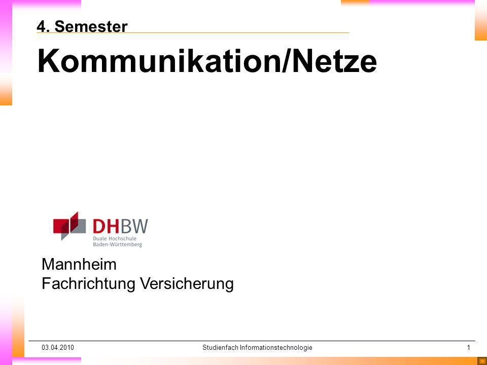 03.04.2010Studienfach Informationstechnologie1 4.