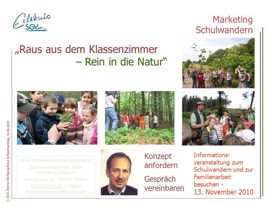 Schulwandern 2010 Positiv-Beispiel SGV-Abteilung Bamenohl Ansprechpartner Jugend- und Naturschutzwart Martin Jost SGV-Mitglieder waren in das Projekt eingebunden Schulwanderungen in 2009 und 2010 mit ca.