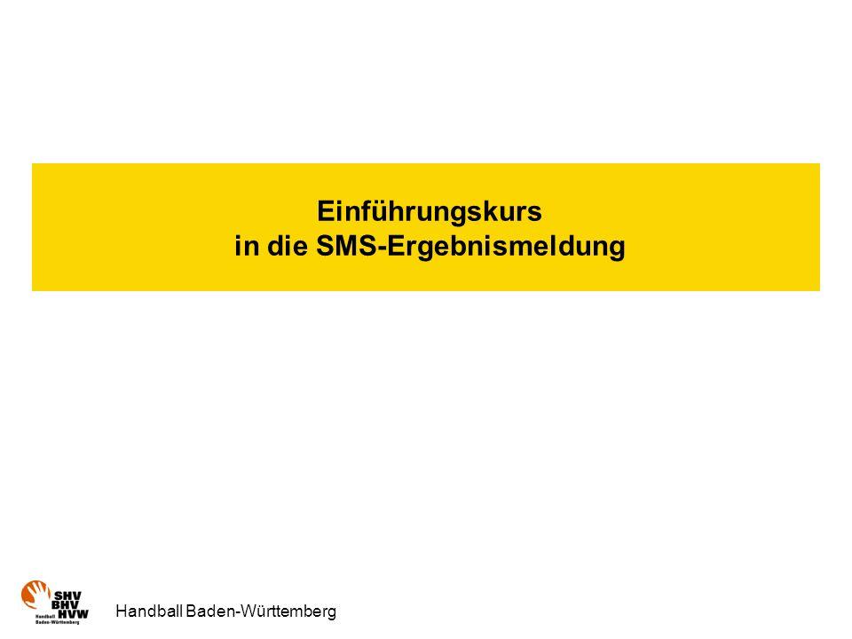 Handball Baden-Württemberg Einführungskurs in die SMS-Ergebnismeldung