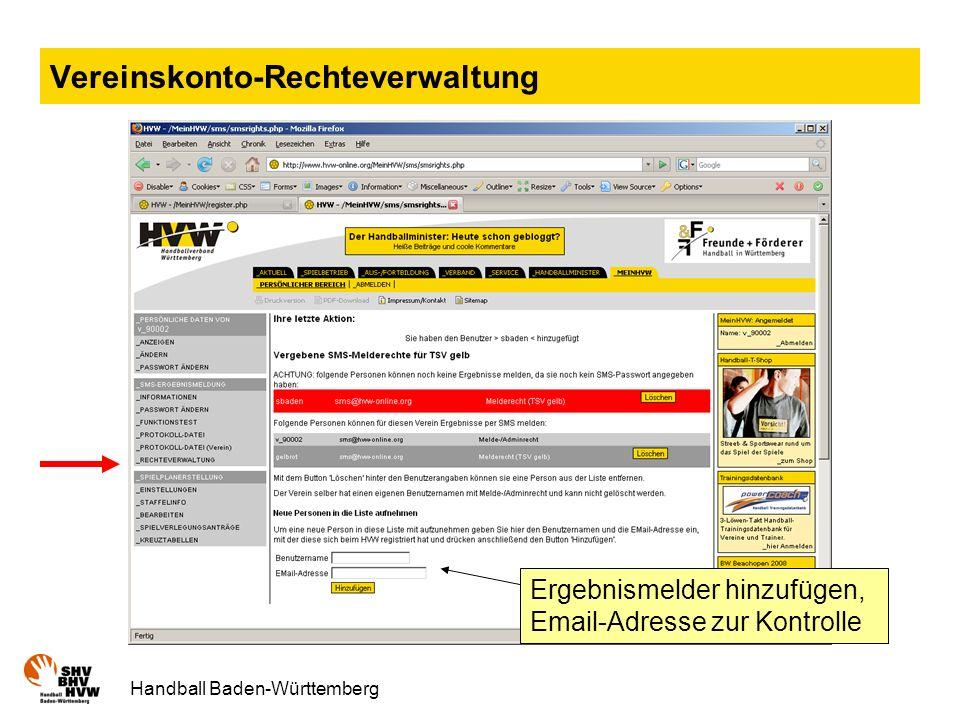 Handball Baden-Württemberg Vereinskonto-Rechteverwaltung Ergebnismelder hinzufügen, Email-Adresse zur Kontrolle