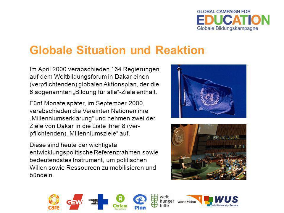 Im April 2000 verabschieden 164 Regierungen auf dem Weltbildungsforum in Dakar einen (verpflichtenden) globalen Aktionsplan, der die 6 sogenannten Bil