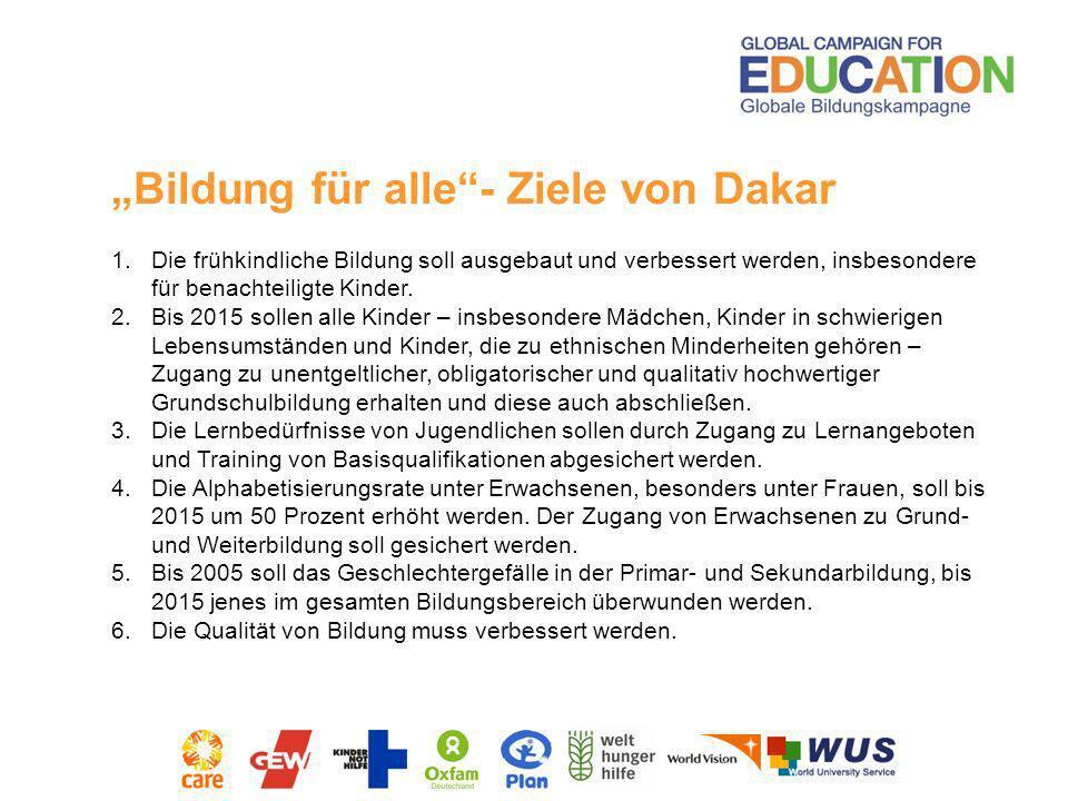 1.Die frühkindliche Bildung soll ausgebaut und verbessert werden, insbesondere für benachteiligte Kinder. 2.Bis 2015 sollen alle Kinder – insbesondere
