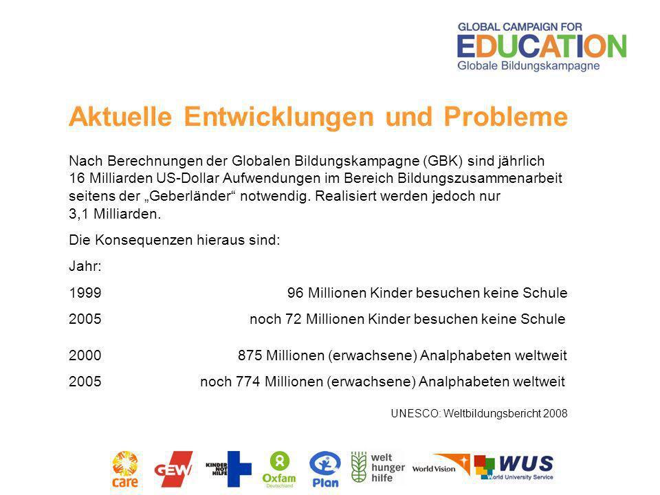 Nach Berechnungen der Globalen Bildungskampagne (GBK) sind jährlich 16 Milliarden US-Dollar Aufwendungen im Bereich Bildungszusammenarbeit seitens der