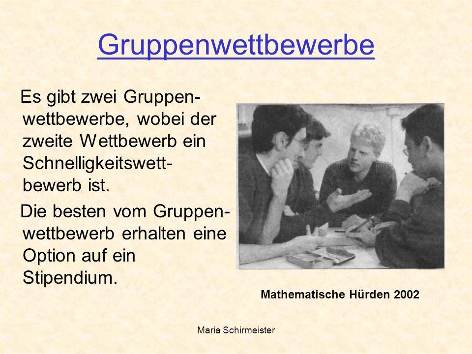 Maria Schirmeister Gruppenwettbewerbe Es gibt zwei Gruppen- wettbewerbe, wobei der zweite Wettbewerb ein Schnelligkeitswett- bewerb ist. Die besten vo