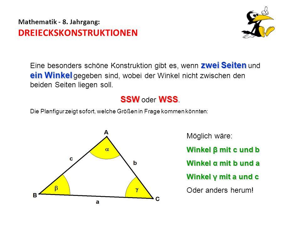 zwei Seiten ein Winkel Eine besonders schöne Konstruktion gibt es, wenn zwei Seiten und ein Winkel gegeben sind, wobei der Winkel nicht zwischen den b