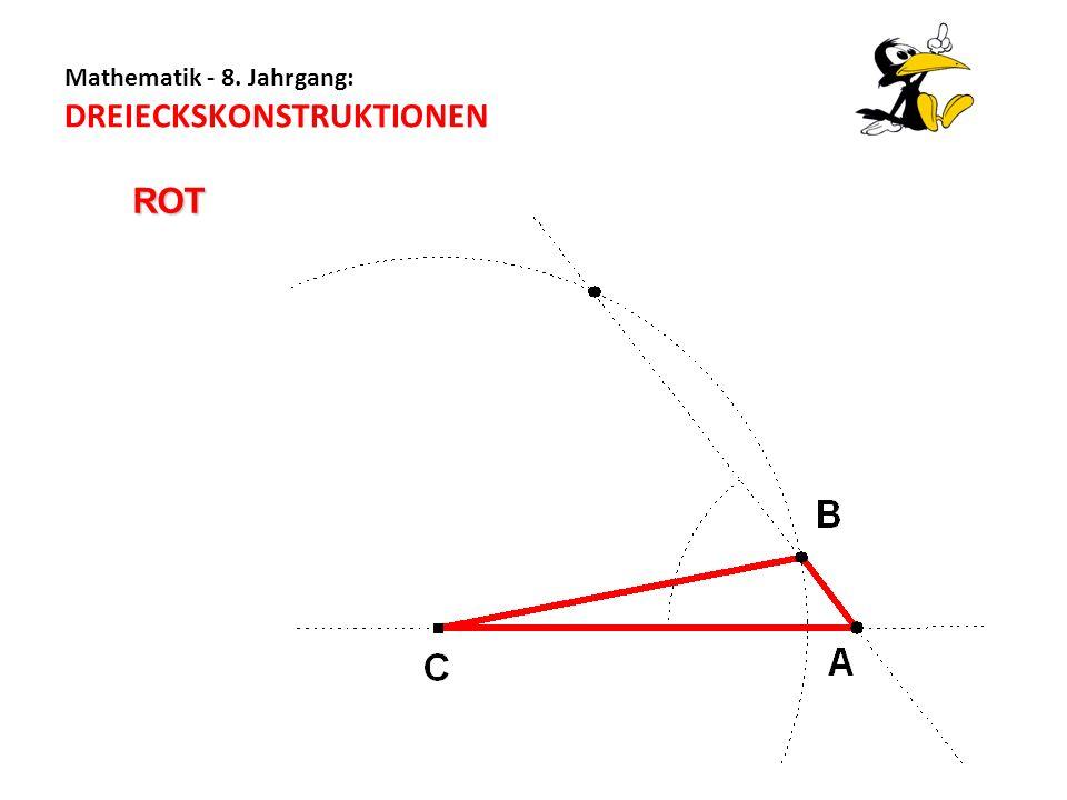 Mathematik - 8. Jahrgang: DREIECKSKONSTRUKTIONEN ROT