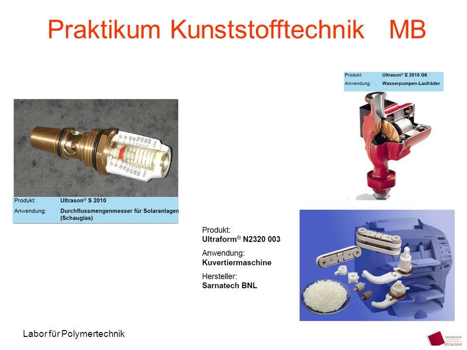 Labor für Polymertechnik Praktikum Kunststofftechnik MB