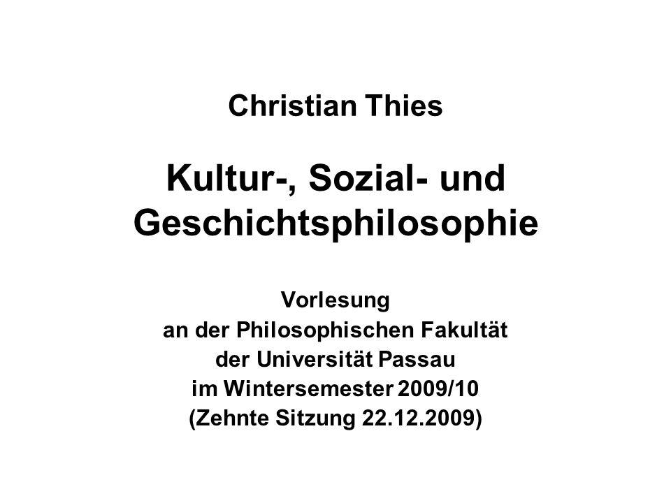 22.12.2009Christian Thies Vorlesung WS 2009/10 2 Zehnter Termin (22.12.2009) (1)Wiederholung – Ergänzungen – Fragen (2)Jürgen HABERMAS (3)Ausblick auf den nächsten Termin